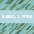Various Artists Tech House X Minimal Vol. IX
