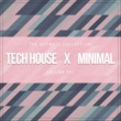 Various Artists Tech House X Minimal Vol. VIII