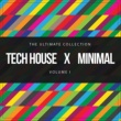 Various Artists Tech House X Minimal Vol. I