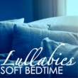 Bedtime Brooke Soft Bedtime Lullabies - Calm Night Piano Songs to Sleep Better Through the Night