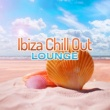 Chilled Ibiza Ibiza Chill Out Lounge - Calm Sounds to Rest, Ibiza Relaxation, Beach Lounge, Summer 2017