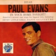 Paul Evans Hear Paul Evans in Your Home Tonight
