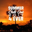 Future Sound of Ibiza Summer Chill Out 2017 4 Ever - Beach Chill, Ibiza 2017, Relax, Ibiza Poolside, Deep Vibes, Chill House
