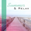 Chillout Summer & Relax - Deep Lounge, Peaceful Waves, Relaxing Music Therapy, Holiday Chill, Beach Music, Good Energy