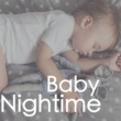 Gentle Baby Zzz Baby Nightime Music - Mommy & Babies Sleeping Songs to Sleep Deep Through the Night