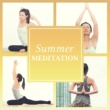 Yoga, White Noise Meditation Summer Meditation - Yoga Music, Meditation, Pilates, Stretching, Zen, Bliss