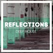 Various Artists Reflections Deep House, Vol. 1