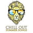 Chillout Music Ensemble Chill Out Summer Songs - Calm & Relaxing Melodies, Beach Chill Out Lounge, Peaceful Mind