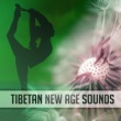 New Age Tibetan New Age Sounds - Calm Meditation Sounds, Music to Relax, Mind Control, Buddha Lounge