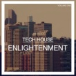 Various Artists Tech House Enlightenment, Vol. 1