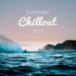 Summer 2017 Summer Chillout 2017 - Ibiza, Holiday, Beach Music, Summer Vibes, Relaxation, New Electronic Beats