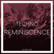 Various Artists Reminiscence Techno, Vol. 1