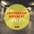Various Artists Underground Movement Vol.3