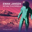 Ewan Jansen Return to Hyperbola