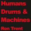Ron Trent Drums