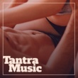 Tantric Sexuality Masters Tantra Music - Sexy Chillout Music, Tantric Sex, Chill Out Essential, Music for Making Love, Erotic Lounge, Summer Love