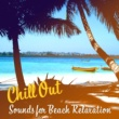Afterhour Chillout Chill Out Sounds for Beach Relaxation - Easy Listening, Calm Down & Relax, Peaceful Songs, Stress Relief
