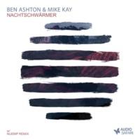 Ben Ashton&Mike Kay Nachtschwärmer (Nuemp Remix)