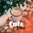 Cafe Ibiza Cafe Vibes - Smooth Chillout, Cafe Music, Chill Out 2017, Essential, Selected