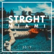 Various Artists STRGHT Miami 2017 (Array)