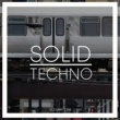 Various Artists Solid Techno, Vol. 1