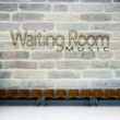 Waiting Room Background Music Ensemble Waiting Room Music - Chill Out Music, Tranquil Vibes, Hotel Lounge, Relax
