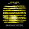 Various Artists Audio Safari Amsterdam 2016