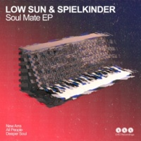 Low Sun&Spielkinder Deeper Soul