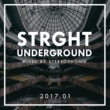 Various Artists Strght Underground 2017.01 (Mixed by Stereophonie)