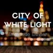 Jazz Club Ensemble City of White Light - Jazz Club, Romantic Dinner, Soothing Sounds, Relaxing and Smooth Music Lounge