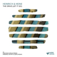 Heinrich & Heine The Drive (Kindred Spirits (GER) Remix)