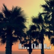 Chill Out Lounge Cafe Essentials Ibiza Chill Out - Electronic Music, Perfect Relax, Deep Relaxation, Ibiza Lounge, Beach House, Summer Beats