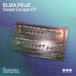 Eliza Feliz Sweet Escape