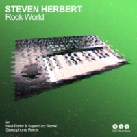 Steven Herbert Rock World (Neal Porter & Superbuzz Remix)