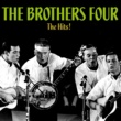 The Brothers Four The Hits!