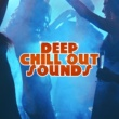 Electro Lounge All Stars Deep Chill Out Sounds - Calming Chill Out Lounge, Peaceful Music, Stress Relief, Deep Chill Out