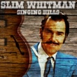 Slim Whitman Singing Hills