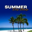 Summer Time Chillout Music Ensemble Summer Deep Lounge - Holiday Relaxation, Summer Ibiza Lounge, Music to Rest, Chill Out Memories