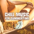 Summer Pool Party Chillout Music Chill Music for Summertime - Relaxing Melodies, Summer 2017, Holiday Memories, Easy Listening