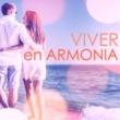 Armonia Florez Vivir en Armonia - Canciones Relajantes Instrumentales, Música para Entrenamiento Autogeno