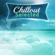The Chillout Players Chillout Selected - Great Vibes Only, Summer Hits, Chill Out 2017, Electro Trance