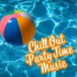 Summer 2017 Chill Out Party Time Music - Summer Vibes, Ibiza 2017, Party All Night Long, Sexy Dance