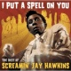 "Screamin' Jay Hawkins I Put A Spell On You -  ""The Best Of"""