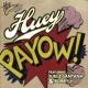 Huey/Juelz Santana/Bobby V PaYOW! (Radio Edit) (feat.Juelz Santana/Bobby V)