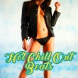 Bossa Chill Out Hot Chill Out Beats - Summer 2017, Chill Out for Lovers, Sexy Moves, Holiday Music