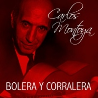 Carlos Montoya Bolera Y Corralera