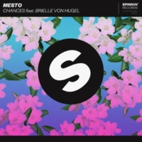 Mesto Chances (feat. Brielle Von Hugel) [Extended Mix]