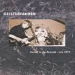 Geisterfahrer Live 1979 (Live in der Markthalle Hamburg 1979 (Zurück in die Zukunft Festival))