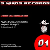 Psychodrums&Christal Rek Keep on Rising (Rework)