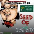 Sir Sir Seed of Ice City
